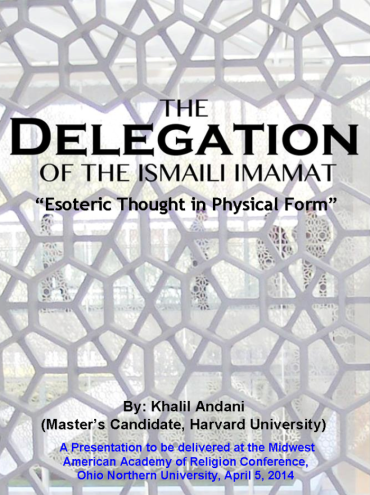 Khalil Andani's Presentation on the Delegation of Ismaili Imamat: Esoteric Thought in Physical Form