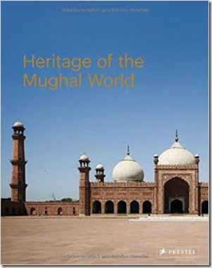 New Book on Heritage of the Mughal World