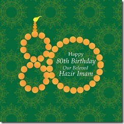 80th Birthday of Hazar Imam